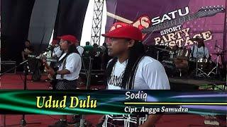 Sodiq - Udud Dulu - [Official Video Live]