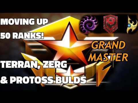 Starcraft 2 GRANDMASTER: Moving Up 50 Ranks! (All Three Races, Live Commentary & Tutorial)