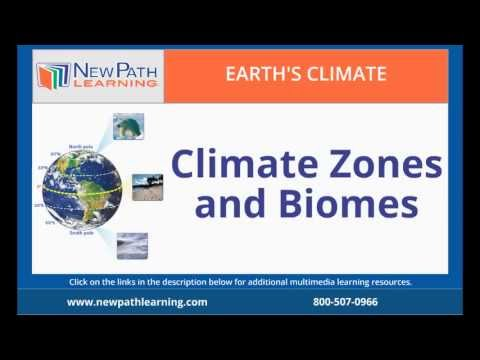 Earth's Climate -  Climate Zones and Biomes