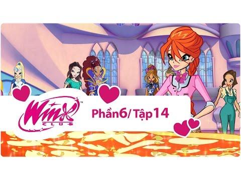 Winx Công chúa phép thuật - phần 6 tập 14 - [trọn bộ]
