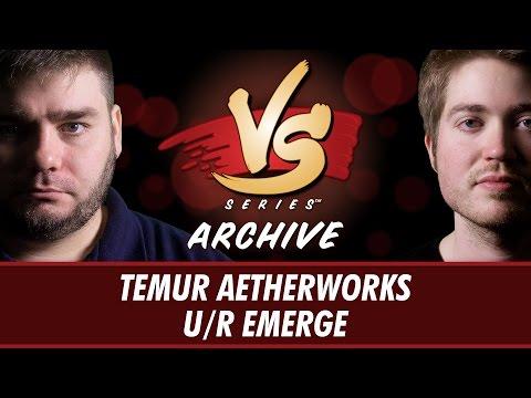 5/8/17 - Todd VS. Majors: Temur Aetherworks vs U/R Emerge [Standard]