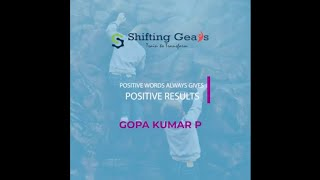 Positive results | Featured Video from Shifting Gears | Gopa Kumar | You Talk Media