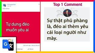 Top Comment P21: Tự dưng đéo muốn yêu ai - Chị Google Dịch