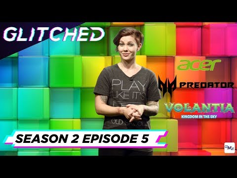 Glitched S02E05 - Acer's New Gaming Range + Top 10 South African Made Video Games