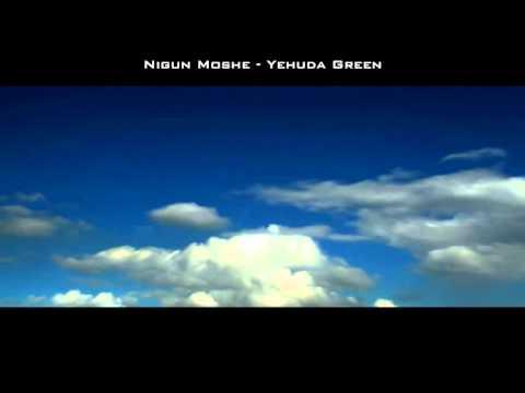 Nigun Moshe - Yehuda Green; traducido y transliterado al Español.
