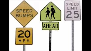 SPEED BUMPS 20 M.P.H. SIGN & SCHOOL CROSSING AHEAD SIGN & SPEED LIMIT 25 SIGN