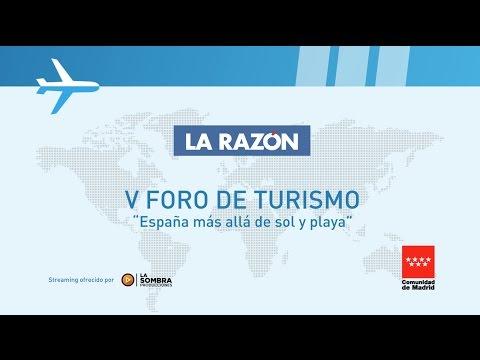 """V Foro de Turismo La Razón: """"España más allá de sol y playa"""""""