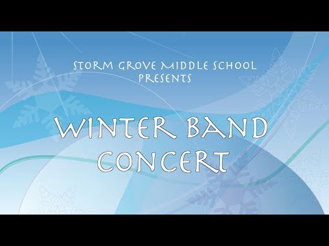 Storm Grove Middle School - Winter Band Concert