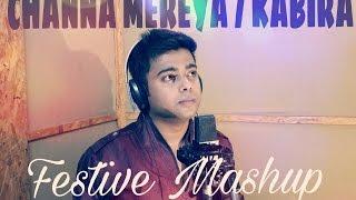 Channa Mereya - Ae Dil Hai Mushkil | Kabira | Festive Mashup | Cover | Ranbir | Aishwarya | Arijit