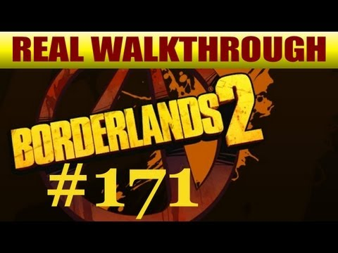 Borderlands 2 - Where Angels Fear To Tread 3 [#171]