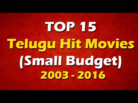 TOP 15 Telugu Hit Movies with Small Budget (2003 to 2016)