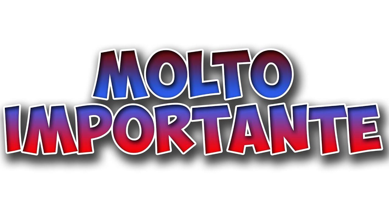MOLTO IMPORTANTE - YouTube