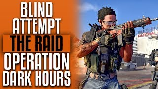 The Division 2 🔴 Blind Raid Attempt | Operation Dark Hours | PC Gameplay