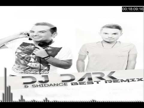 Dj Dark & Shidance Best Remixes September 2013