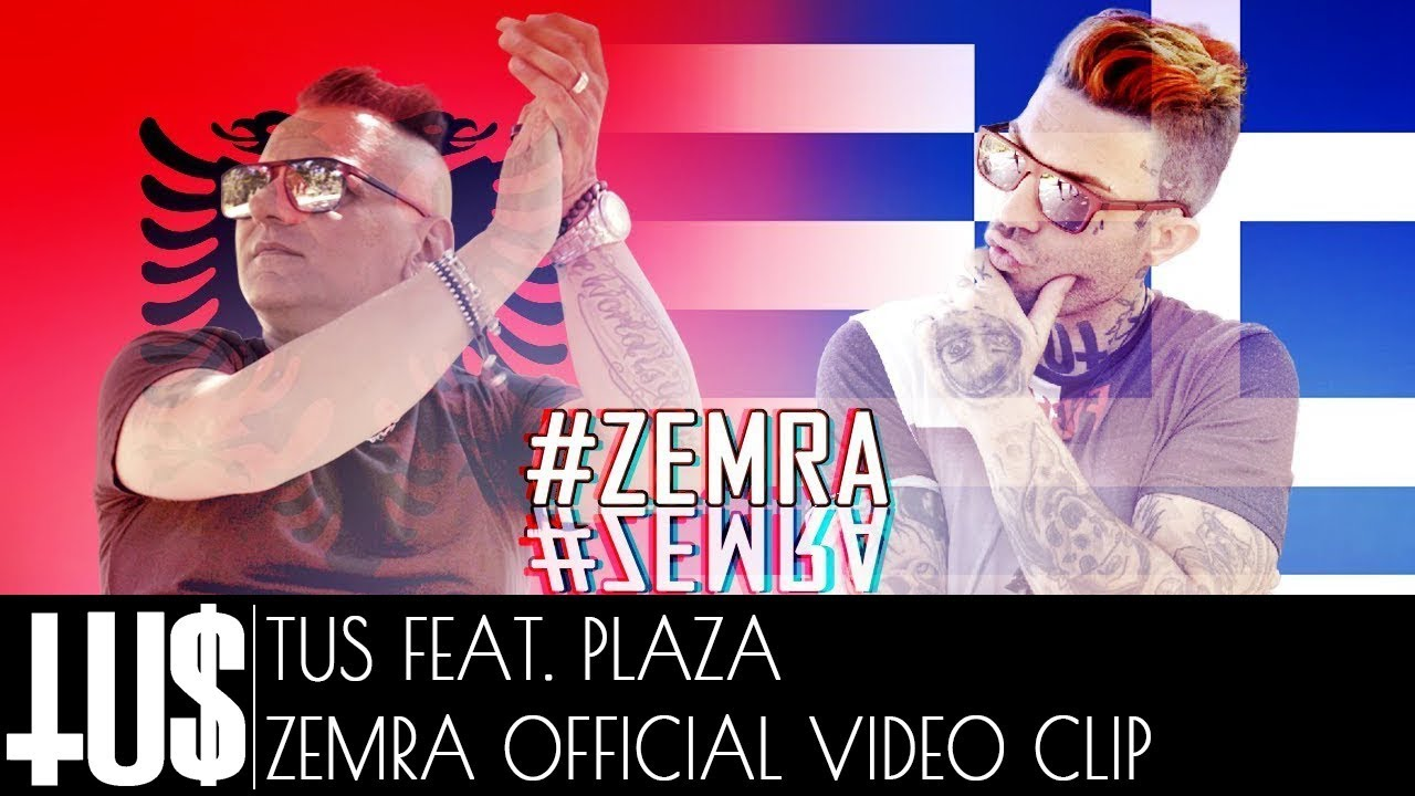 TUS ft. Plaza - Zemra - Official Video Clip