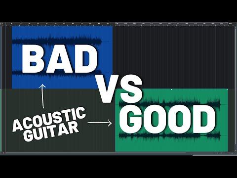 Bad vs Good - Acoustic Guitar Recordings