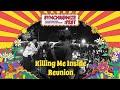 - Killing Me Inside Reunion Live at Synchronize Fest - 6 Oktober 2019