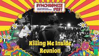 Killing Me Inside Reunion Live at Synchronize Fest - 6 Oktober 2019