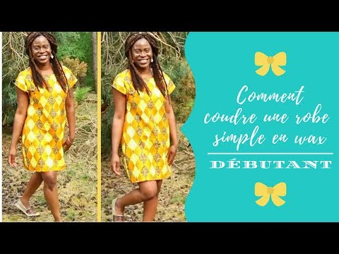 DIY: COMMENT COUDRE UNE ROBE SIMPLE  FACILE SANS PATRON  EN WAX// DEBUTANT