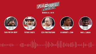 SPEAK FOR YOURSELF Audio Podcast (3.22.19) with Marcellus Wiley, Jason Whitlock | SPEAK FOR YOURSELF