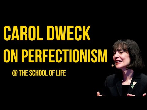 Carol Dweck on Perfectionism