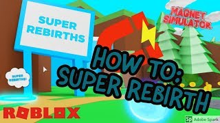 SUPER REBIRTH - Roblox - Magnet Simulator