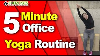 5 Minute Office Yoga Routine