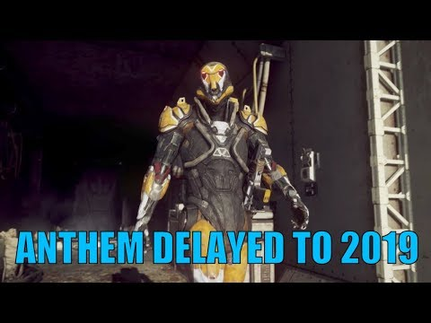 BioWare's Anthem Delayed to 2019 and What That Means