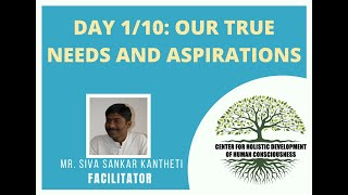 Day1/10 - Mr. Siva Kantheti - Universal Human Values / Jeevan Vidya Online Workshop