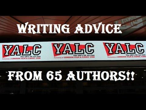 WRITING ADVICE FROM 65 AUTHORS!! || YALC 2016