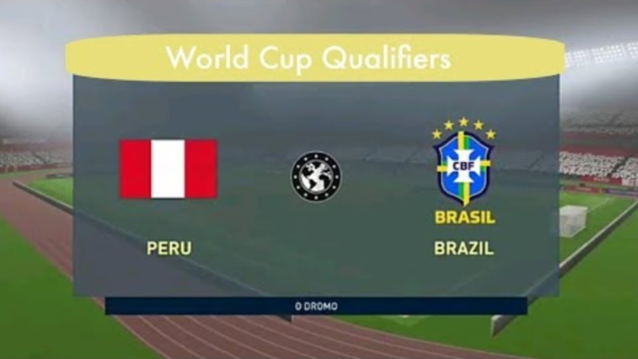 Peru Vs Brazil World Cup Qualifiers 13 October 2020 Prediction Youtube