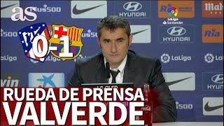 Atlético 0 - Barcelona 1 | Rueda de prensa de Valverde | Diario As