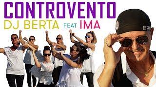CONTROVENTO - DJ BERTA & IMA - Reggaeton ballabile - Balli di gruppo 2019 2020 -  Nuovi line dance