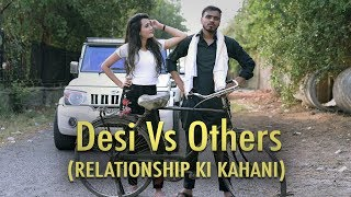 Desi Vs Others ( Relationship Ki Kahani ) - Amit Bhadana thumbnail