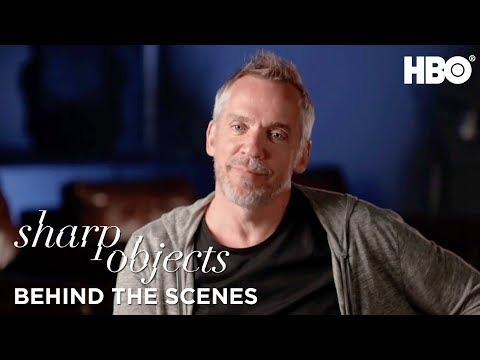 From The Source: Director JeanMarc Vallée on Working With Strong Female Leads  Sharp Objects  HBO