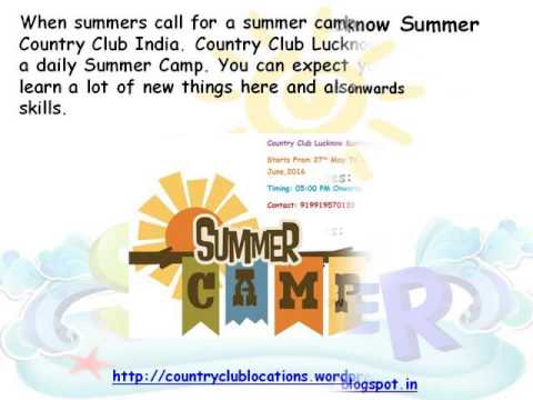 Summer Camp At Country Club Vacation India   Lucknow