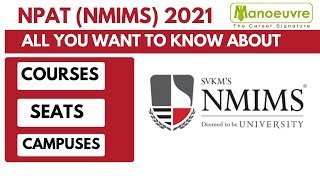 NPAT (NMIMS) 2021 - All you want to know about -  Courses | No. of Seats | Campuses | Ranking