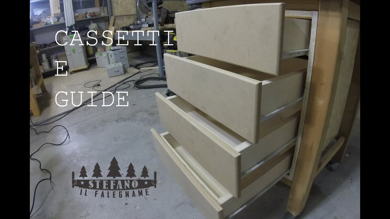 Cassetti e guide costruzione e montaggio youtube - Guide per cassetti ikea ...