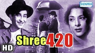 Raj kapoor  Nargis Dutt Superhit Movie - Shree 420 [HD] (1955)  - Bollywood Classic Movie