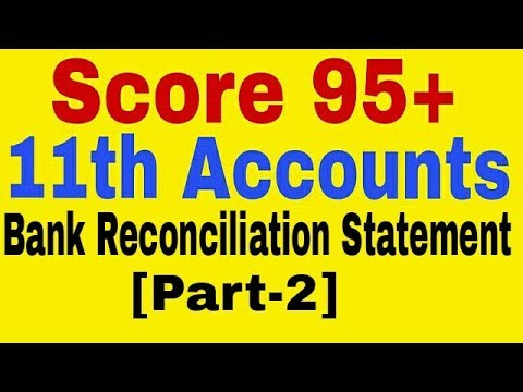 Bank Reconciliation Statement,11th Class Accounts
