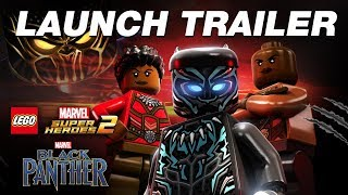 Official LEGO Marvel Super Heroes 2 Black Panther Trailer