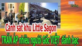 C,ả,nh s,á,t khu Little Saigon TR,Ấ,N Á,P nhiều người Gốc VIỆT  đ,á,nh b,ạ,c - Donate Sharing