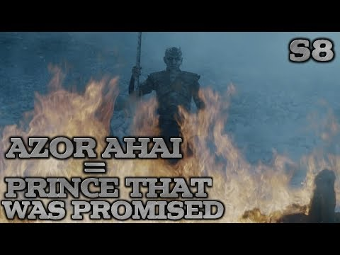 The Night King IS the prince who was promised | Azor Ahai Theory | Game of Thrones Season 8 Theory