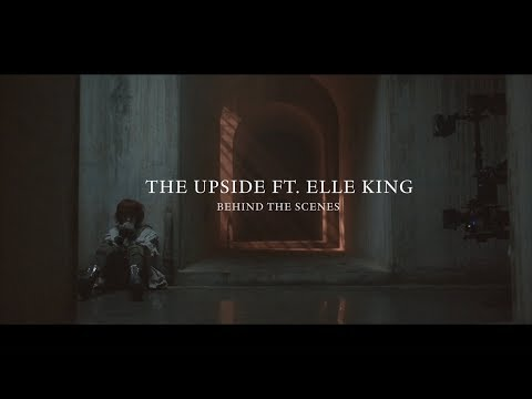 the-upside-feat.-elle-king---behind-the-scenes