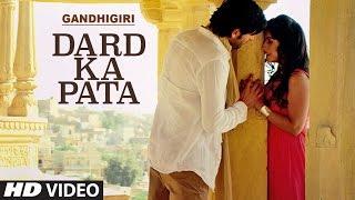 Download Hindi Video Songs - DARD KA PATA Video Song | Gandhigiri | Mohammed Irfan,Sam | T-Series