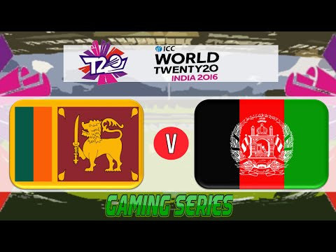 (GAMING SERIES) ICC T20 WORLD CUP 2016 – SRI LANKA v AFGHANISTAN GROUP 1 MATCH 12