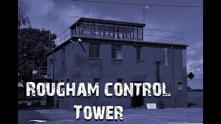 ROUGHAM CONTROL TOWER PARANORMAL INVESTIGATION