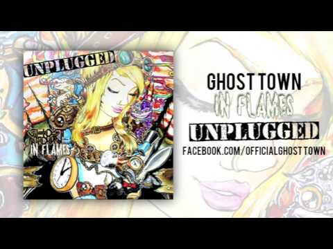 Ghost Town: In Flames (ACOUSTIC)