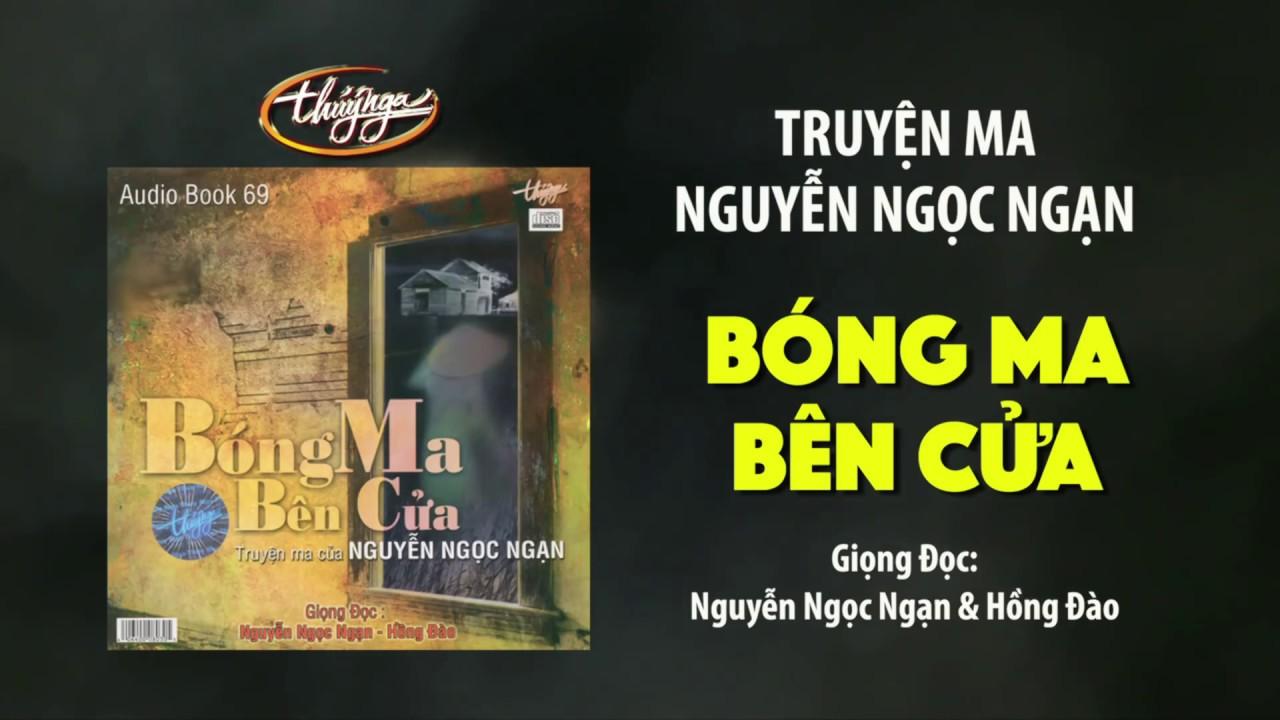 Bóng Ma Bên Cửa – Truyện Ma Nguyễn Ngọc Ngạn