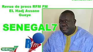 Revue de presse rfm du vendredi 26 avril 2019 par El hadji Assane Gueye